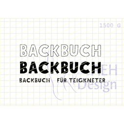 AEH Design Gummistempel 1500G - Backbuch Backen Buch Teig...