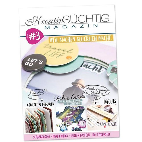 Kreativsüchtig Magazin Nr. 3 - Scrapbooking Mixed Media Karten do it yourself