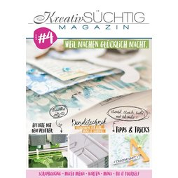 Kreativsüchtig Magazin Nr. 4 - Scrapbooking Mixed Media...