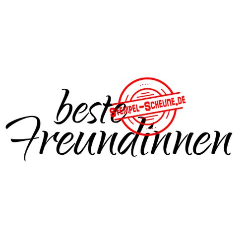 Stempel Scheune Gummistempel 170 Beste Freundinnen Frauen Spass